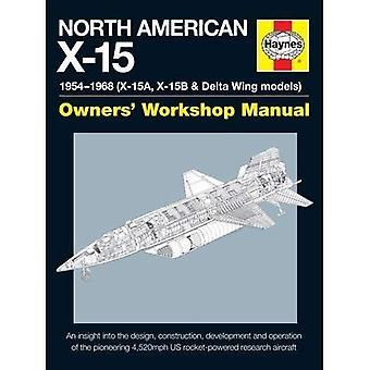 Noord-Amerikaanse X-15 handleiding 2016 (Owners Workshop Manual)