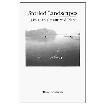 Storied Landscapes : Hawaiian Literature and Place