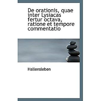 De orationis, The inter Lysiacas fertur octava, asiallisesti ja tempore commentatio