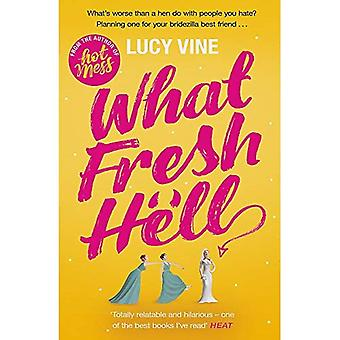 What Fresh Hell: The most�hilarious novel you'll read�this year