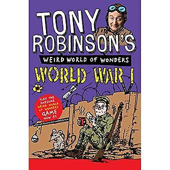 Tony Robinson's Weird World of Wonders - eerste Wereldoorlog