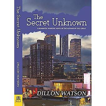 The Secret Unknown