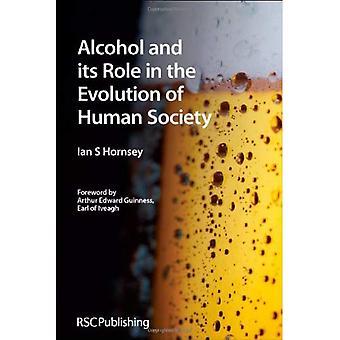 Alkohol und seine Rolle in der Entwicklung der menschlichen Gesellschaft