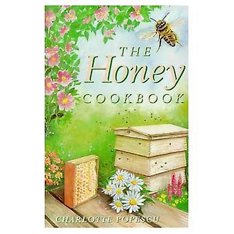 The Honey Cookbook (Cavalier Cookbooks)