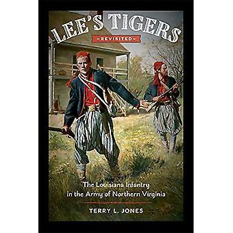 Lee's tijgers Revisited: de Louisiana infanterie in de Army of Northern Virginia