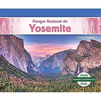 Parque Nacional De Yosemite/ Yosemite National Park (Parques Nacionales/ National Parks)