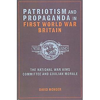 Patriotisme et la propagande en Grande-Bretagne de la première guerre mondiale: la guerre nationale vise le comité et le moral civil
