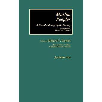 Muslim Peoples by Weekes & Richard