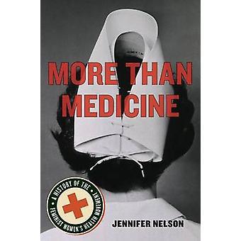 Mere end medicin af Jennifer Nelson