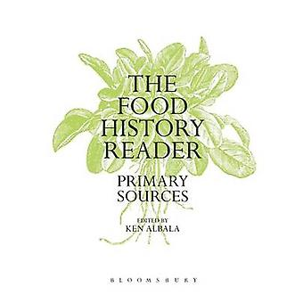 The Food History Reader by Albala & Ken