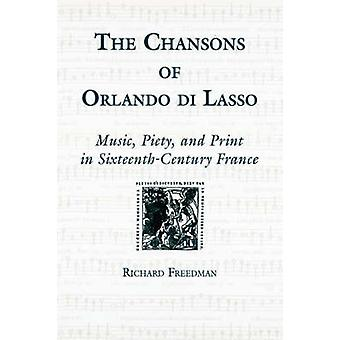 The Chansons of Orlando Di Lasso and Their Protestant Listeners Typhus and Tunisia by Freedman & Richard