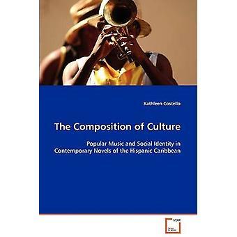 Sammansättningen av kultur av Costello & Kathleen