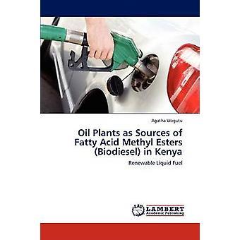 Ölpflanzen als Quellen von Fatty Acid Methyl Ester Biodiesel in Kenia durch Wagutu & Agatha