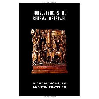 John, Jezus en de vernieuwing van Israël