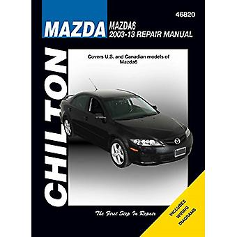 Mazda 6 Service and Repair Manual 2003-13 by Anon - 9781620922187 Book