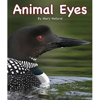 Animal Eyes by Mary Holland - 9781628554465 Book