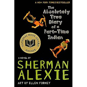The Absolutely True Diary of a Part-Time Indian by Sherman Alexie - E