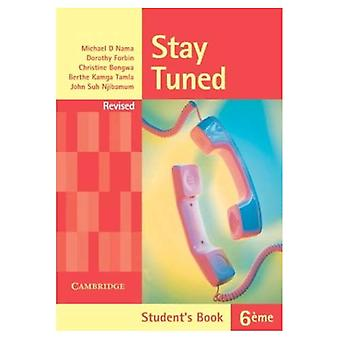 Stay Tuned Student's Book for 6 �me