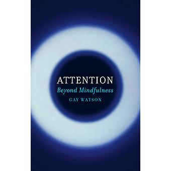 Attention by Gay Watson