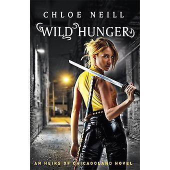 Wilde honger door Chloe Neill