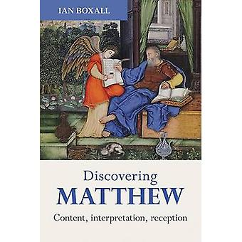 Discovering Matthew by Boxall & Ian