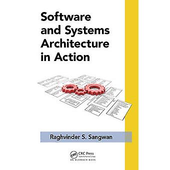 Software and Systems Architecture in Action by Sangwan & Raghvinder S. Malvern & PA & USA