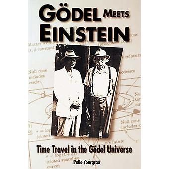 Godel Meets Einstein by Yourgrau & Palle