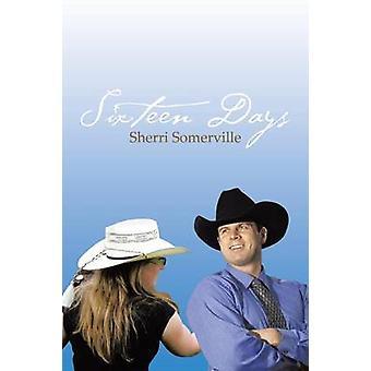 Seksten dage af Somerville & Sherri