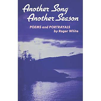 Another Song Another Season by White & Roger