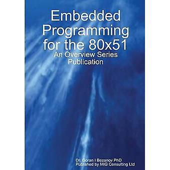 Embedded Programming for the 80x51 by Bezanov & Goran