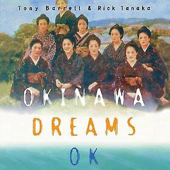 Okinawa Dreams OK by Barrell & Tony