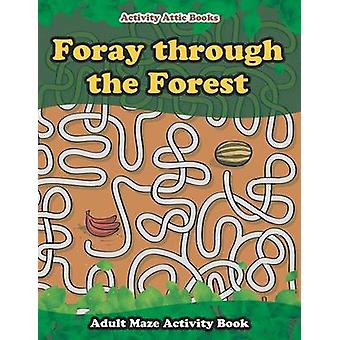Foray through the Forest Adult Maze Activity Book by Activity Attic Books