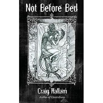 Not Before Bed by Hallam & Craig