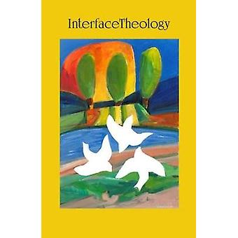 InterfaceTheology Vol 1 No 1 2015 by McCarthy & Angela