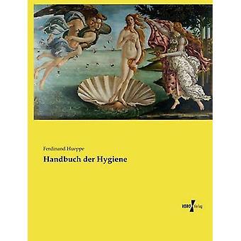 Handbuch der Hygiene by Hueppe & Ferdinand