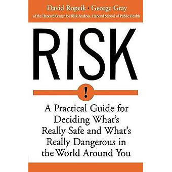 Risk by David Ropeik - 9780618143726 Book