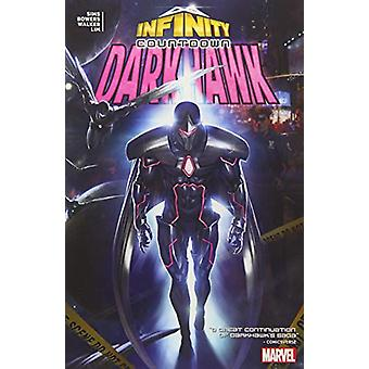 Infinity Countdown - Darkhawk by Chris Sims - 9781302914936 Book