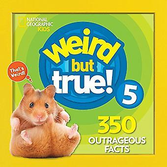 Weird But True! 5 (Weird but True) by National Geographic Kids - 9781