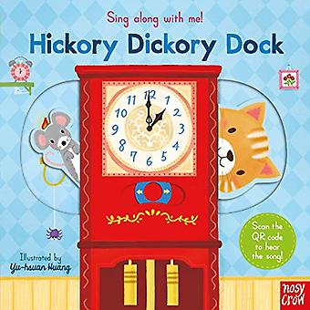 Sing Along With Me! Hickory Dickory Dock - 9781788004428 Book