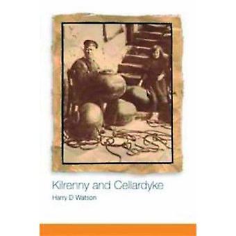 Kilrenny and Cellardyke - 800 Years of History by Harry D. Watson - 97