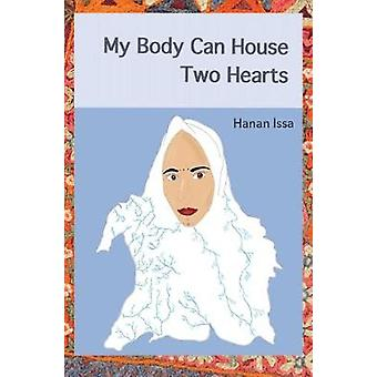 My Body Can House Two Hearts by Hanan Issa - 9781911570752 Book