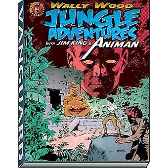 Wally Wood - Jungle Adventures w/ Animan by Wallace Wood - 97819343317