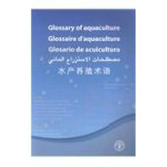 Glossary of Aquaculture by Food and Agriculture Organization of the U