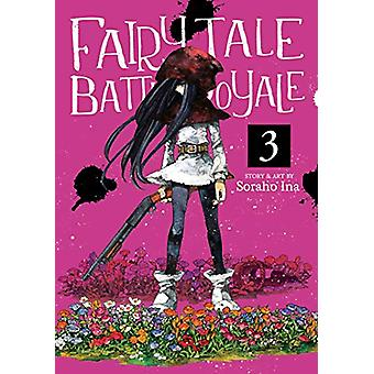 Fairy Tale Battle Royale Vol. 3 by Soraho Ina - 9781642751109 Book