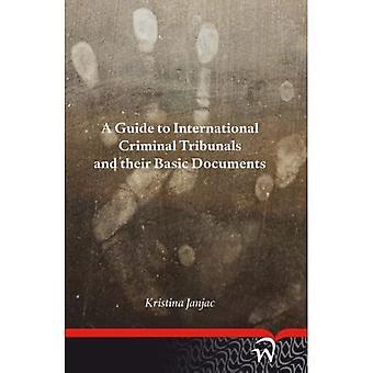 Przewodnik po Międzynarodowe trybunały karne i ich podstawowe dokumenty