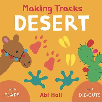 Desert by Illustrated by Abi Hall