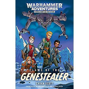 Claws of the Genestealer by Cavan Scott - 9781784967819 Book