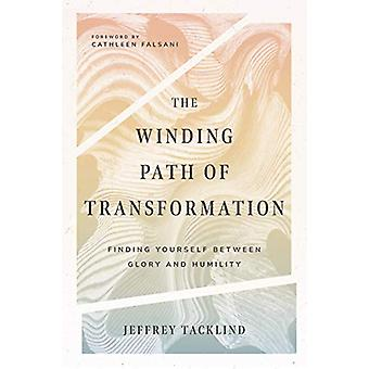 The Winding Path of Transformation - Finding Yourself Between Glory an