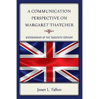 En meddelelse perspektiv på Margaret Thatcher - Statskvinde af