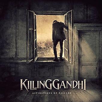 Killing Gandhi - Aspirations of Failure [CD] USA import